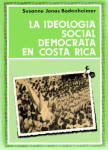 La ideología socialdemócrata en Costa Rica