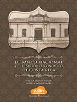 El Banco Nacional y el desarrollo económico de Costa Rica