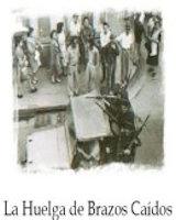La Huelga de Brazos Caídos