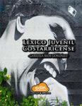 Léxico Juvenil Costarricense
