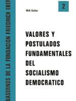 Valores y postulados fundamentales del Socialismo Democrático
