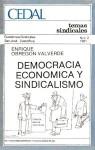 Democracia económica y sindicalismo