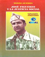 José Figueres y la Justicia Social
