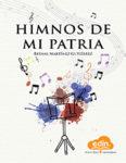 Himnos de mi Patria – Cantos de mi país